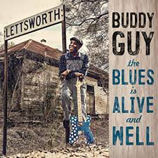 <b>Buddy Guy - The</b> Blues Is Alive And Well - Amazon.com Music