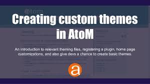 themes create creating custom themes in atom
