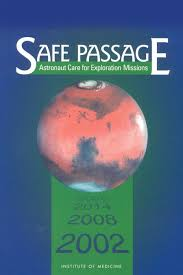 <b>Safe</b> Passage: Astronaut <b>Care for</b> Exploration Missions | The ...