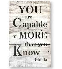 you are capable of more than you know wizard of oz quote sign on wizard of oz wall art with reclaimed wood wall art you are capable wizard of oz quote