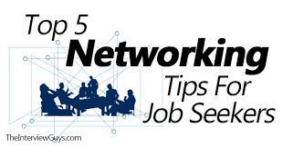 Tips For Job Seekers Top 5 Networking Tips For Job Seekers