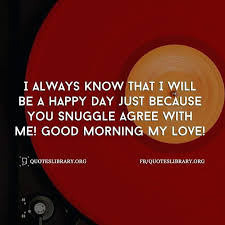 Good Morning My Love Quotes In Hindi Best of Good Morning My Love Quotes For Him Also Good Morning Quotes In 24