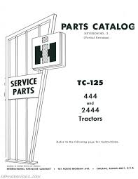 international harvester 444 2444 gas and diesel parts manual international harvester 444 2444 gas and diesel parts manual