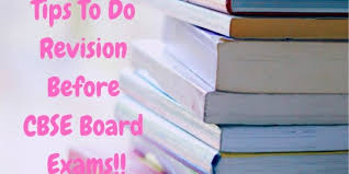 How To Revise A Paper Tips To Do Revision Before Cbse Board Exams Know How To