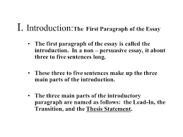 the six paragraph essay for unit assessment the main parts  3 i introduction the first paragraph of the essay