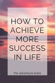 Dream Success Quotes Best Of Success Quotes How To Achieve More Success In Life Dream Life
