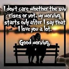 Good Morning Love Quotes Inspiration Good Morning Love Quotes For Her Him With Romantic Images