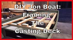 how to build a diy casting deck for a jon boat arkansas fishing s