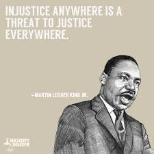 inspiring martin luther king jr quotes bright drops ldquoinjustice anywhere is a threat to justice everywhere rdquo ~martin luther king jr ldquo