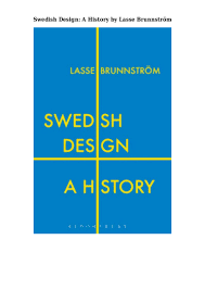 Leading By Design The Ikea Story Ebook Pdf Swedish Design A History By Lasse Brunnström