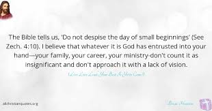 Small Christian Quotes Best Of Brian Houston Quote About Best Small Vision Beginnings