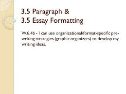 essay writing ppt video online 3 5 paragraph 3 5 essay formatting