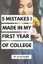 best ideas about college freshman tips college don t make these mistakes during your freshman year learn from these college tips