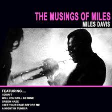 <b>Miles Davis</b>: The <b>Musings</b> of Miles - Music on Google Play