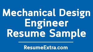Mechanical Design Engineer Resume Samples Mechanical Design Engineer Resume Sample Resumeextra