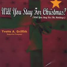Will You Stay for Christmas - Yvette Griffith | Songs, Reviews, Credits |  AllMusic