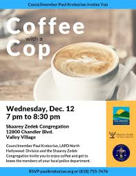 Coffee With A Cop Flyer Coffee With A Cop Paul Krekorian La City Councilmember