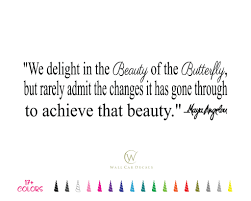 Details About Maya Angelou Vinyl Decal We Delight Beauty Butterfly Inspirational Wall Quote