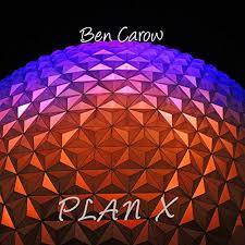 Plan X by Ben Carow on Amazon Music - Amazon.com