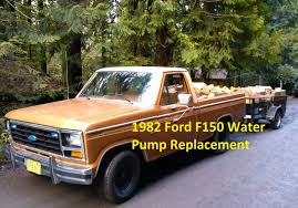 1982 ford f150 water pump replacement 351w