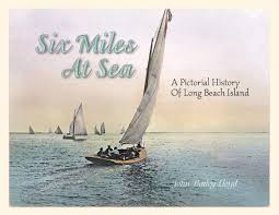 Six Miles At Sea A Pictorial History Of Long Beach Island