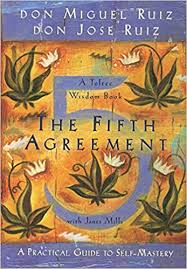 The Four Agreements Quotes Beauteous The Fifth Agreement A Practical Guide To SelfMastery Toltec