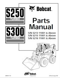 bobcat s250 & s300 turbo skid steer loaders parts manual pdf Bobcat S250 Parts Diagram spare parts catalog bobcat s250 & s300 turbo skid steer loaders parts manual pdf bobcat s250 parts diagram free