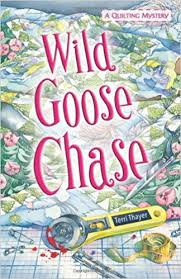 Amazon.com: Wild Goose Chase (A Quilting Mystery) (9780738712154 ... & Amazon.com: Wild Goose Chase (A Quilting Mystery) (9780738712154): Terri  Thayer: Books Adamdwight.com