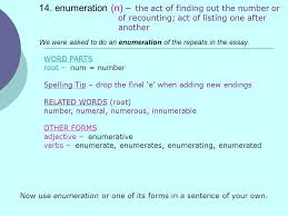 vocabulary list vocab test friday th ppt  14 enumeration n we were asked to do an enumeration of the
