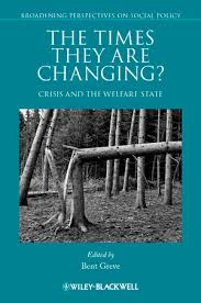 The <b>Times</b> They Are Changing?: Crisis and the Welfare State | Wiley