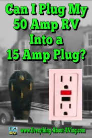 30 amp rv power cord wiring diagram i plug my 50 amp rv into a 15 amp plug can i plug my 50