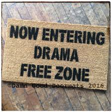 Best Doormats Funny & Now Entering Drama-free-zone Rude Funny ...