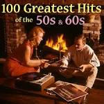 100 Greatest 50s & 60s Hits