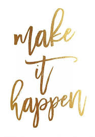 Gold Quotes Fascinating Motivational Quotes Make It Happen Gold Foil Print Poster Home