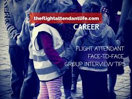 the flight attendant interview face to face group activity tips the flight attendant interview face to face group activity tips