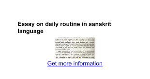 essay on my daily routine in sanskrit