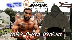 iroh prison workout avatar atla tough like the toonz ep 27