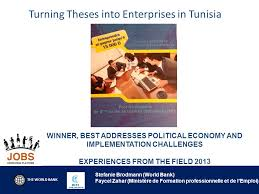 the world bank turning theses into enterprises in tunisia stefanie  1 the world bank turning theses
