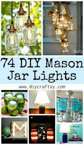 Diy Mason Jar Lights 74 Best Ideas To Light Up Your Home Diy Crafts