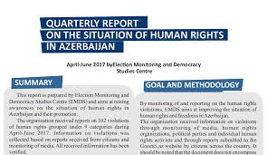Quarterly Report On The Situation Of Hr In Azerbaijan, Apr-June 2017 ...