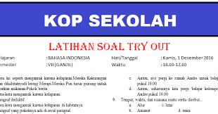 Sekian yang bisa kami sampaikan materi contoh soal bahasa indonesia kelas 9, semoga artikel contoh soal ini dapat membantun, sekian dan terima kasih. Latihan Soal Try Out Kelas 9 Ilmusosial Id