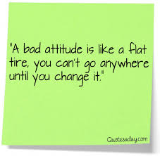Bad Attitude Quotes Gorgeous Bad Attitude Quotes A Day