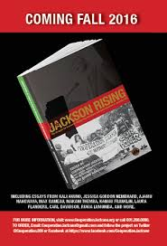 jackson rising the struggle for economic democracy and self  jackson rising the struggle for economic democracy and self determination in jackson mississippi