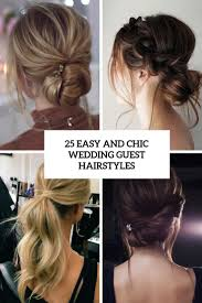 25 Easy And Chic Wedding Guest Hairstyles Weddingomania