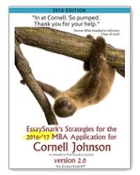cornell johnson mba essay questions analysis tips cornell johnson 2016 mba application guide