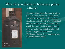 Why To Become A Police Officer How Long Have You Been A Police Officer Ppt Video Online Download