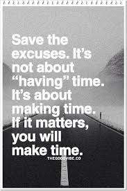 Excuses Quotes Gorgeous Save The Excuses MoveMe Quotes