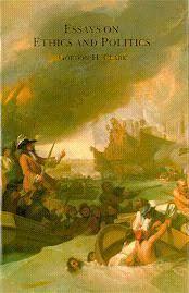 essays on ethics and politics by gordon h clark 3211002