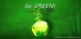 green earth or grey future the choice is ours wittysparks go green and save our mother earth