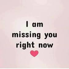 Simple Love Quotes Simple Simple Love Quotes I Am Missing You Right Now Love Quotes LoveIMGs